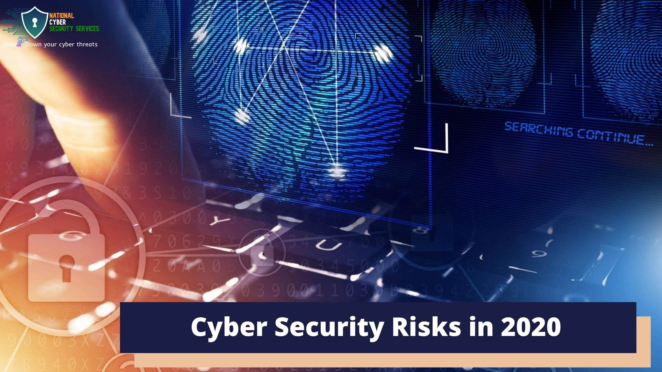 Cyber Security Risks in 2020